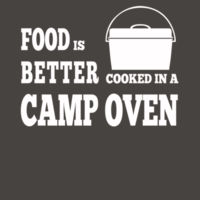 Food Is Better in a camp oven | Mens Design